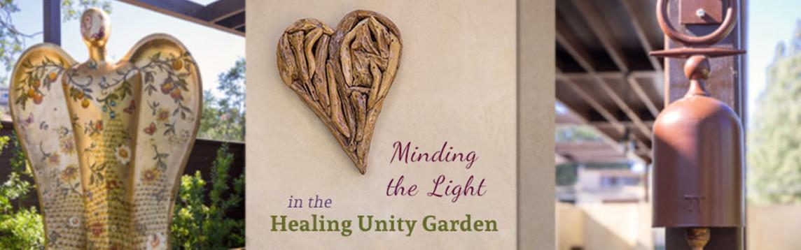 Be Hive of Healing, Minding the Light - Healing unity Garden -