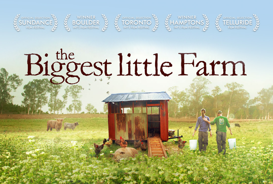 The Biggest Little Farm - John and Molly Chester of Apricot Lane Farms